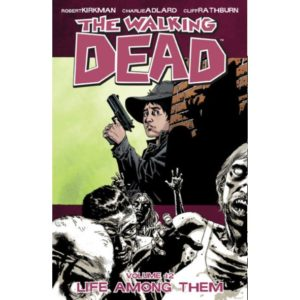 THE WALKING DEAD, VOL. 12: LIFE AMONG THEM TP