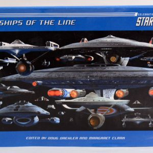 SHIPS OF THE LINE CELEBRATING 40 YEARS OF STAR TREK